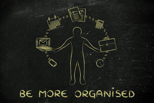 Be more organised